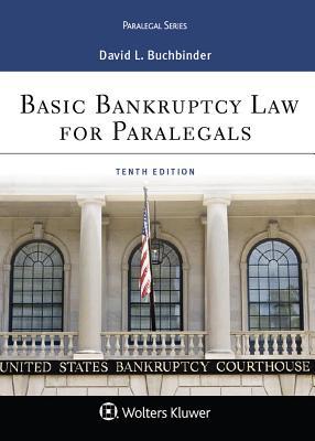 Basic Bankruptcy Law for Paralegals - Buchbinder, David L