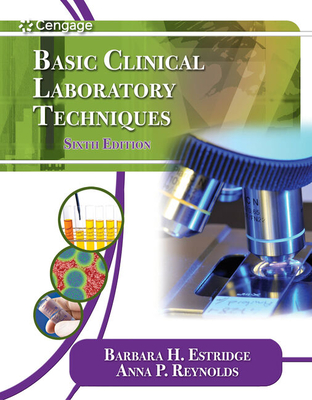 Basic Clinical Laboratory Techniques - Estridge, Barbara H