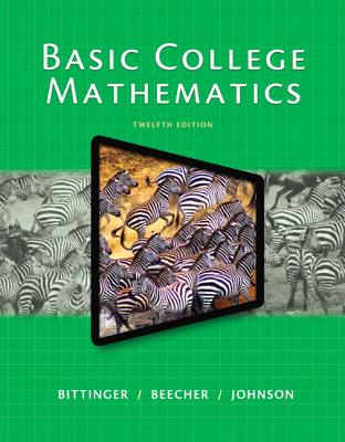 Basic College Mathematics - Bittinger, Marvin L.
