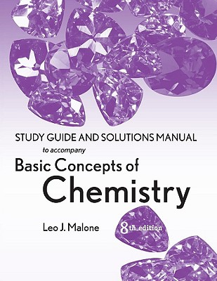Basic Concepts of Chemistry, Student Study Guide - Malone, Leo J, and Dolter, Theodore O