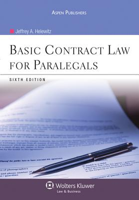 Basic Contract Law for Paralegals, Sixth Edition - Helewitz, Jeffrey A, J.D.