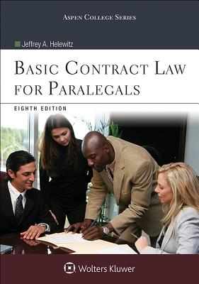 Basic Contract Law for Paralegals - Helewitz, Jeffrey A, J.D.