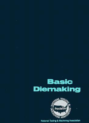 Basic Diemaking - Ostergaard, D Eugene