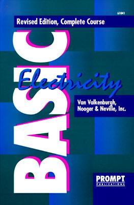 Basic Electricity - Valkenburgh, Van, and Van Valkenburgh