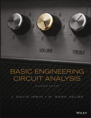 Basic Engineering Circuit Analysis - Irwin, J David, and Nelms, Robert M