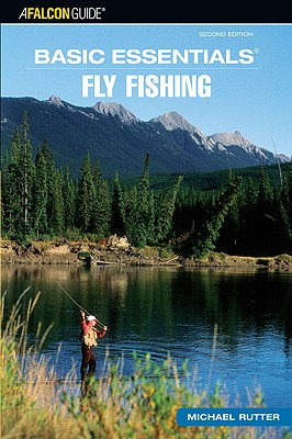 Basic Essentials Fly Fishing - Rutter, Michael, Sir, MD