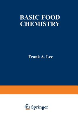 Basic Food Chemistry - Lee, Frank, Father, C.SS.R.