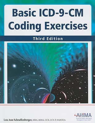 Basic ICD-9-CM Coding Exercises - Schraffenberger, Lou Ann