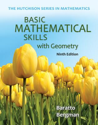 Basic Mathematical Skills with Geometry - Baratto, Stefan, and Bergman, Barry, and Hutchison, Donald