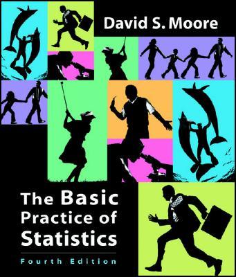 Basic Practice of Statistics - Moore, David S
