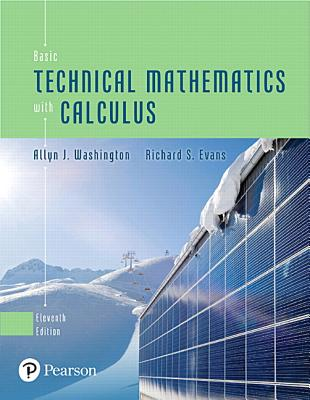 Basic technical mathematics with calculus book by allyn j basic technical mathematics with calculus washington allyn j and evans richard fandeluxe Images