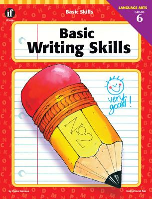 Basic Writing Skills, Grade 6 - Norman, Claire