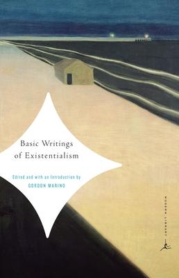 Basic Writings of Existentialism - Marino, Gordon (Editor)