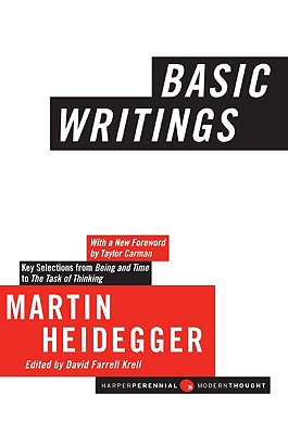 Basic Writings - Heidegger, Martin, and Carman, Taylor (Foreword by), and Krell, David Farrell (Revised by)