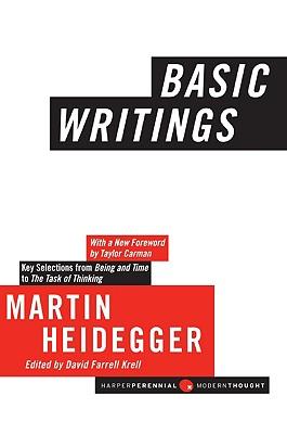 Basic Writings - Heidegger, Martin