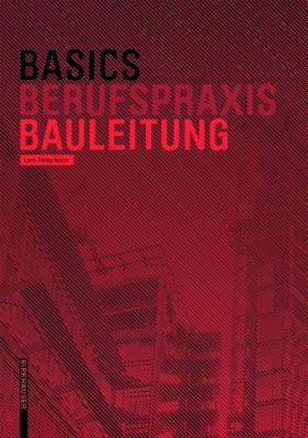 Basics: Bauleitung - Rusch, Lars-Phillip