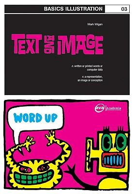 Basics Illustration 03: Text and Image - Williams, Mark 'Wigan'