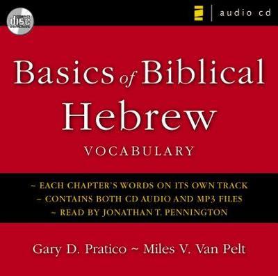 Basics of Biblical Hebrew Vocabulary Audio - Pratico, Gary D