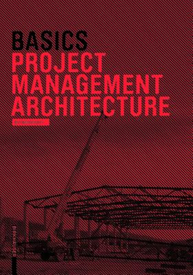 Basics Project Management Architecture - Klein, Hartmut, and Bielefeld, Bert (Editor), and Schneider, Roland