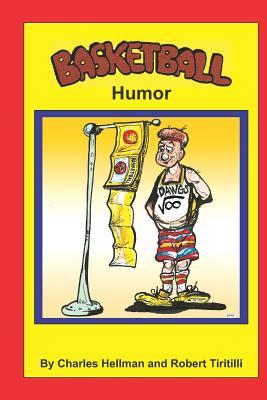 Basketball Humor - Hellman, Charles S