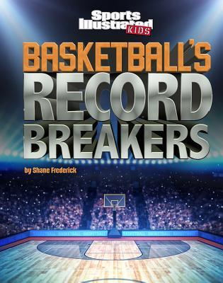 Basketball's Record Breakers - Frederick, Shane