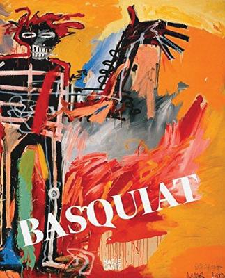Basquiat - Basquiat, Jean-Michel, and Buchhart, Dieter (Text by), and O'Brien, Glenn