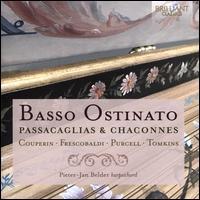 Basso Ostinato: Passacaglias & Chaconnes - Pieter-Jan Belder (harpsichord)