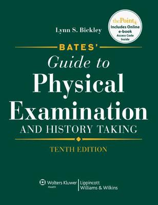 Bates' Guide to Physical Examination 10th + Bates Visual Guide to Physical Assessment CD-ROM Pkg - Bickley, Lynn S, MD