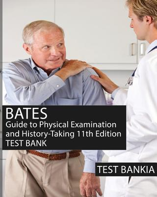 Bates' Guide to Physical Examination and History Taking ...