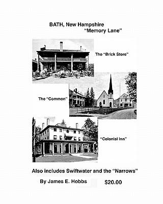 Bath, New Hampshire Memory Lane - Hobbs, James E