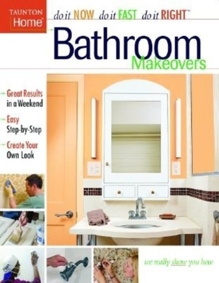 Bathroom Makeovers - Taunton Press