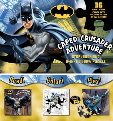 Batman Caped Crusader Adventure: Storybook and 2-In-1 Jigsaw Puzzle - Parragon Books Ltd