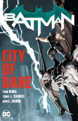 Batman: City of Bane: The Complete Collection - King, Tom