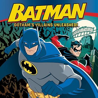 Batman Classic: Gotham's Villains Unleashed! - Sazaklis, John