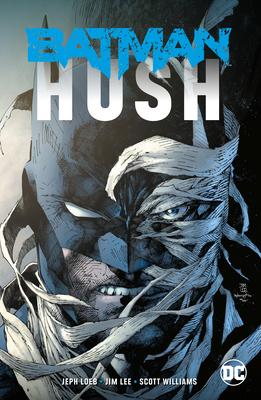 Batman: Hush (New Edition) - Loeb, Jeph