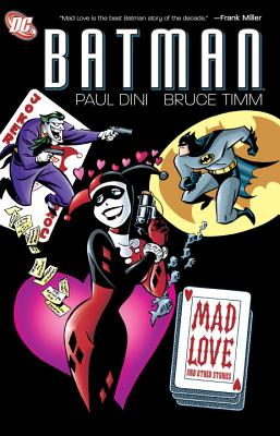Batman: Mad Love and Other Stories - Dini, Paul