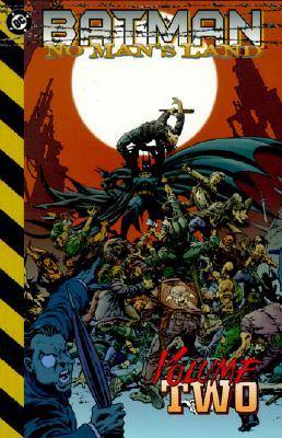 Batman: No Man's Land - Vol 02 - Rucka, Greg, and Gale, Bob, and Grayson, Devin