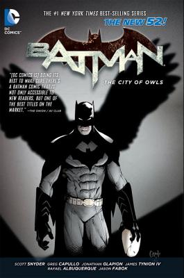 Batman: The City of Owls (The New 52) Volume 2 - Capullo, Greg (Artist), and Albuquerque, Rafael (Artist), and Snyder, Scott