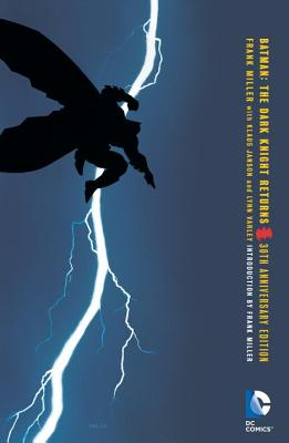 Batman The Dark Knight Returns 30th Anniversary Edition - MILLER, FRANK