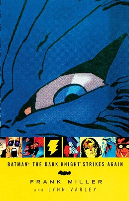 Batman: The Dark Knight Strikes Again - MILLER, FRANK