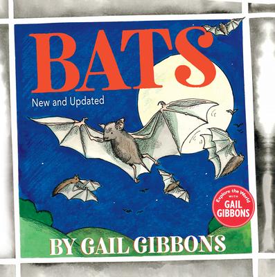 Bats - Gibbons, Gail