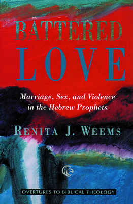 the thesis on the women in battered love by renita weems Free battered women papers, essays, and research papers my account your search returned over 400 essays  healthy relationships of mutual love, respect, and.