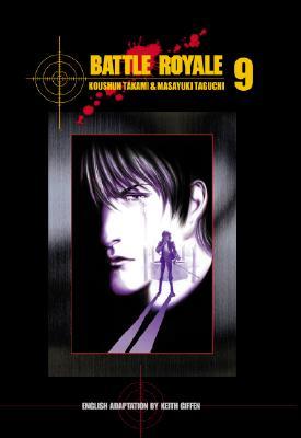 Battle Royale, Volume 9 - Takami, Koushun, and Taguchi, Masayuki