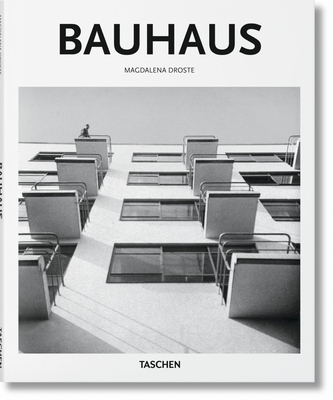 Bauhaus - Droste, Magdalena, and Gossel, Peter