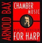 Bax: Chamber Music for Harp
