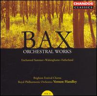 Bax: Enchanted Summer: Walsinghame; Fatherland - Anne Williams-King (soprano); Barry Griffiths (violin); Lynore McWhirter (soprano); Martyn Hill (tenor);...