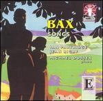 Bax: Songs