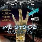 Bay 2 L.A.: Westside Badboys