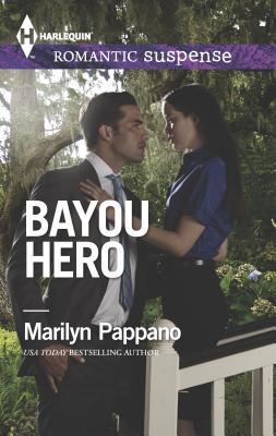 Bayou Hero - Pappano, Marilyn