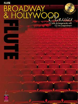 Bdwy Hlywd Flute Bk/Cd (Broadway & Hollywood Classics) -
